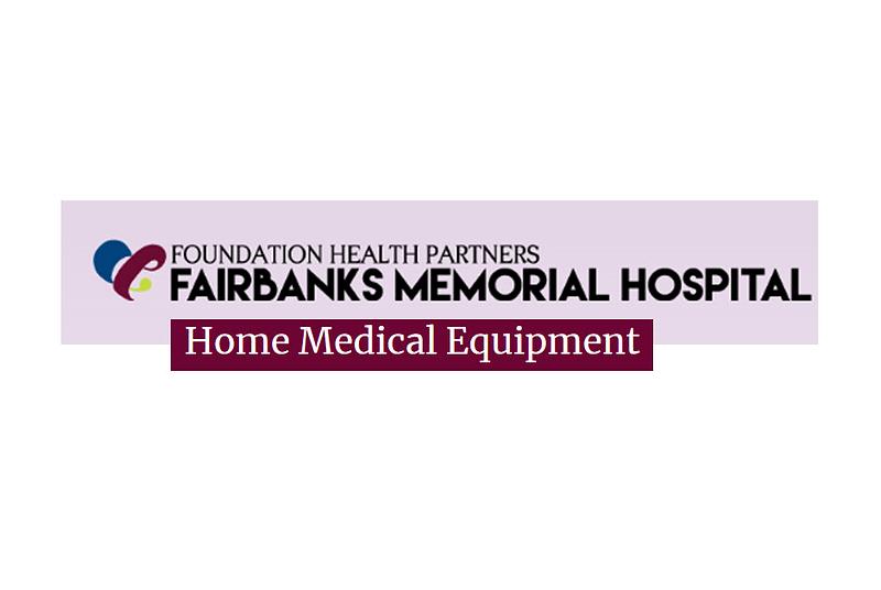 Fairbanks Memorial Home Medical Equipment